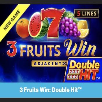 3 Fruits Win: Double Hit : vous aurez votre dose quotidienne de fruits sur la nouvelle machine à sous de Playson