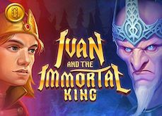Ivan and the Immortal King : un conte merveilleux sur les casinos en ligne Quickspin