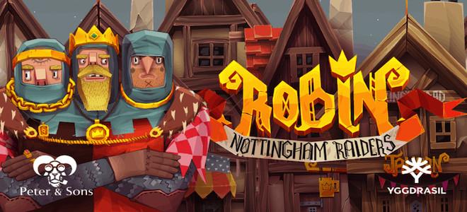 Robin - Nottingham Raiders : la nouvelle machine à sous d'Yggdrasil et Peter & Sons