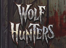 La machine à sous Wolf Hunters disponible gratuitement dès maintenant !